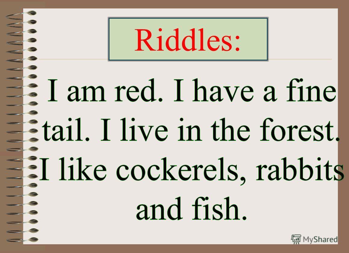Riddles:
