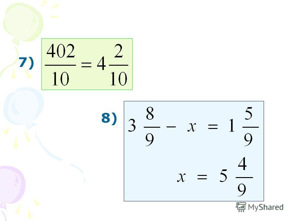 8) 7)
