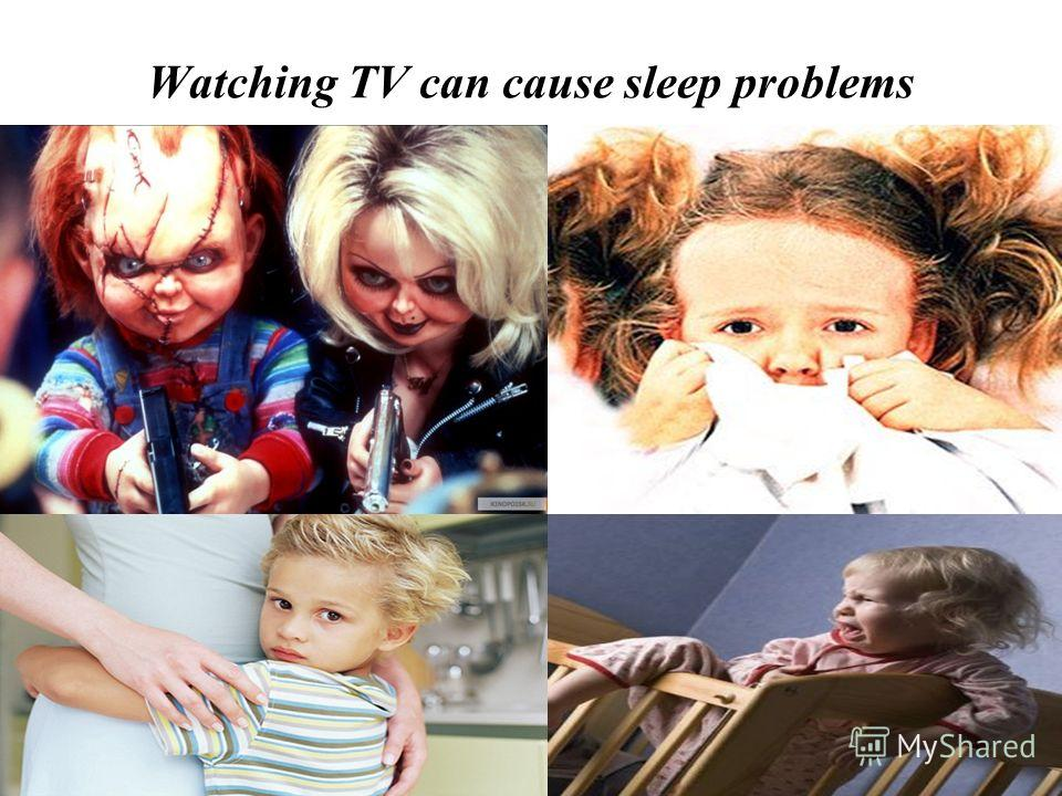 Watching TV can cause sleep problems