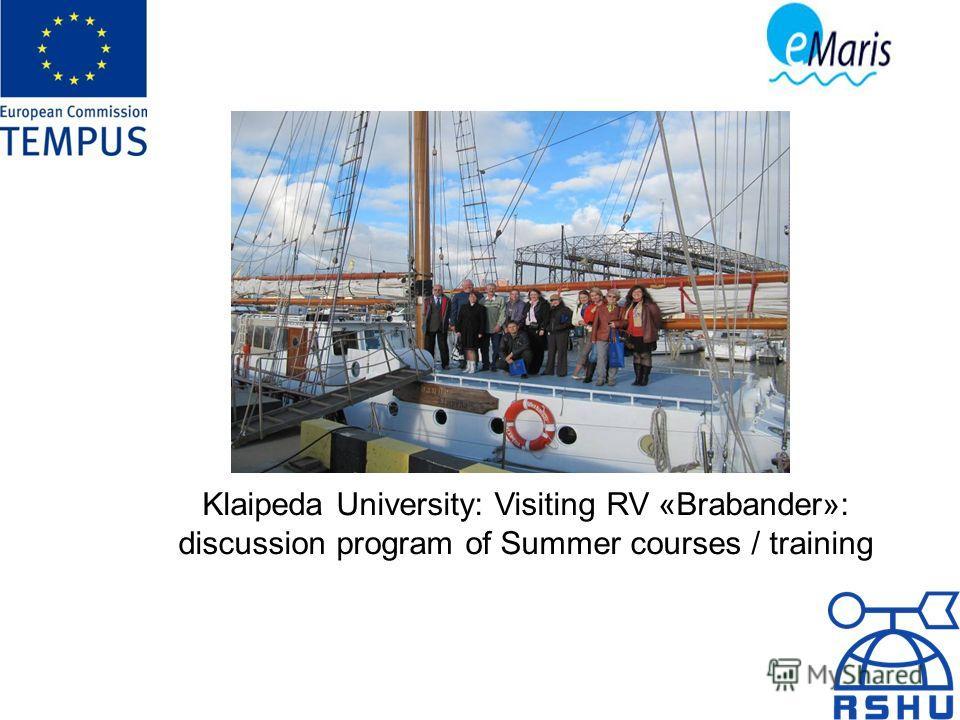 Klaipeda University: Visiting RV «Brabander»: discussion program of Summer courses / training