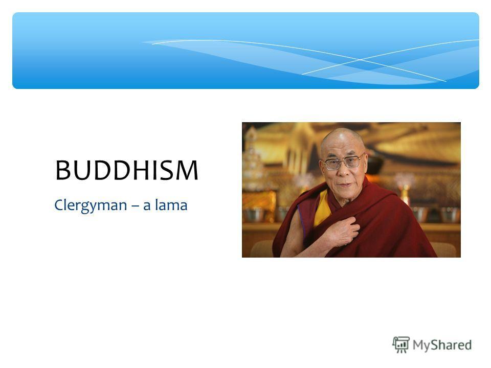 Clergyman – a lama BUDDHISM