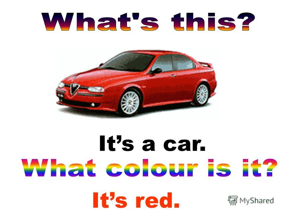 Its red. Its a car.