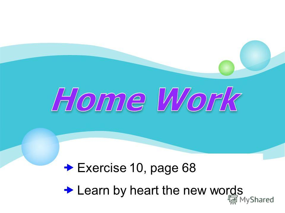 Exercise 10, page 68 Learn by heart the new words