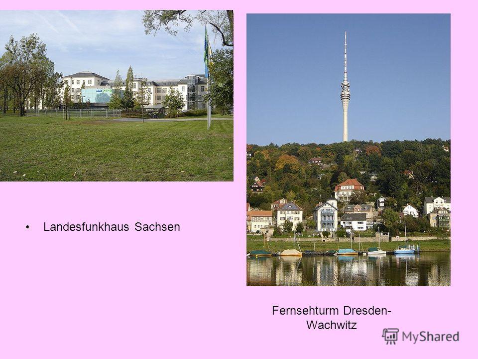 Fernsehturm Dresden- Wachwitz Landesfunkhaus Sachsen