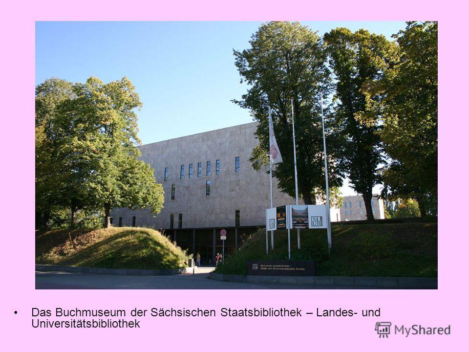 Das Buchmuseum der Sächsischen Staatsbibliothek – Landes- und Universitätsbibliothek