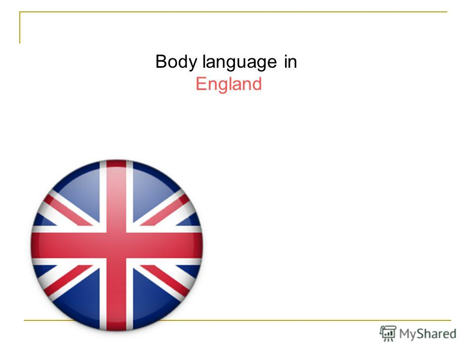 Body language in England