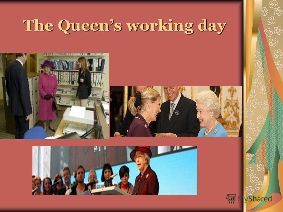 The Queens working day