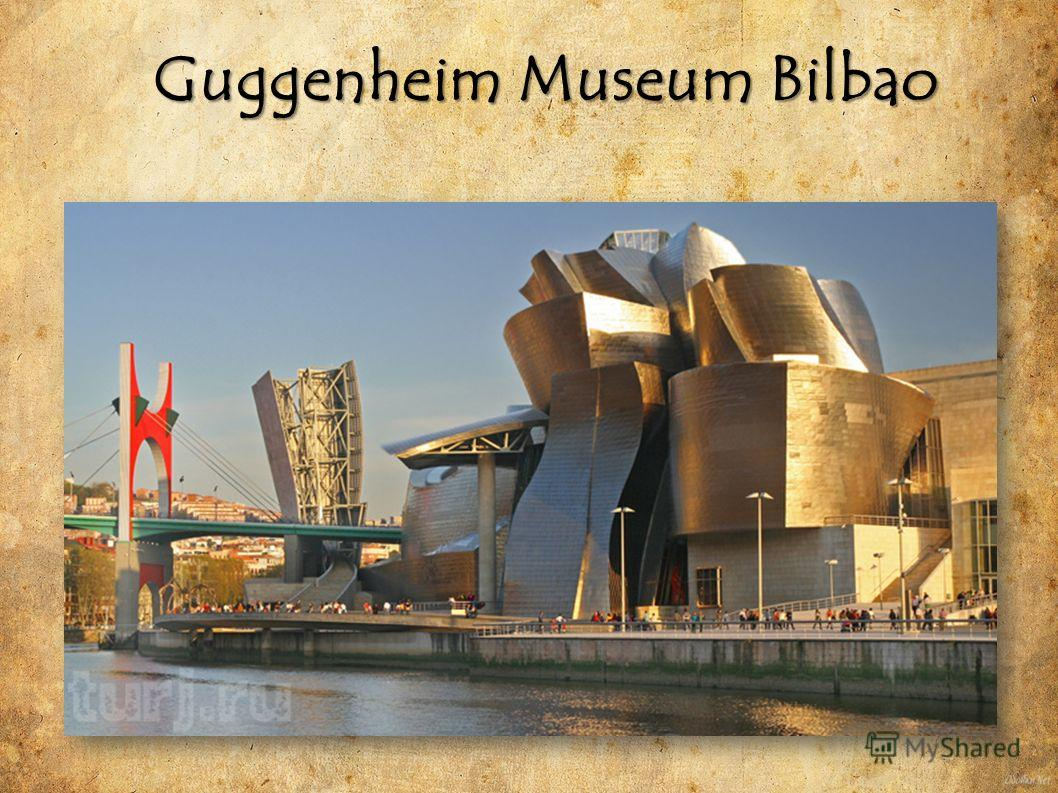 Guggenheim Museum Bilbao Guggenheim Museum Bilbao