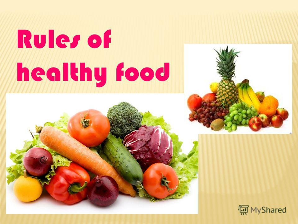 Rules of healthy food