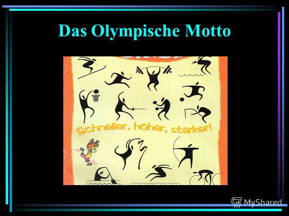 Das Olympische Motto