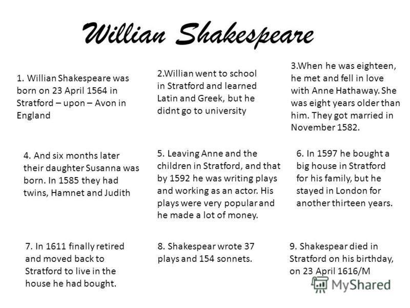 1 Willian Shakespeare Was Born On 23 April 1564 In Stratford Upon Avon