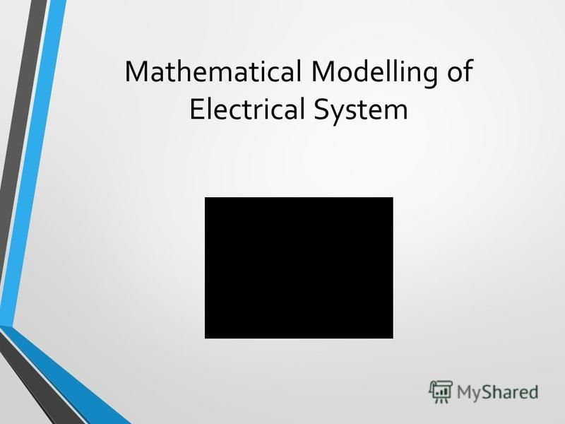 Mathematical Modelling of Electrical System