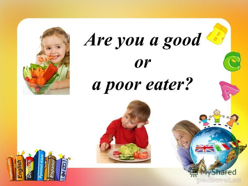 Are you a good or a poor eater?