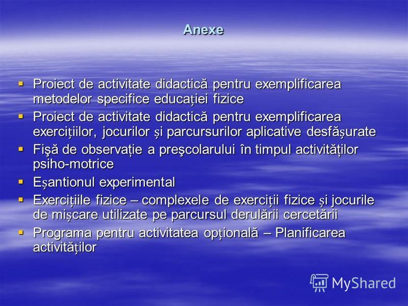 Anexe Proiect de activitate didactică pentru exemplificarea metodelor specifice educaiei fizice Proiect de activitate didactică pentru exemplificarea metodelor specifice educaiei fizice Proiect de activitate didactică pentru exemplificarea exerciiilo