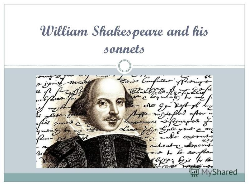 William Shakespeare and his sonnets