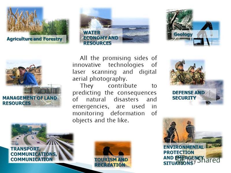 Geology ENVIRONMENTAL PROTECTION AND EMERGENCY ENVIRONMENTAL PROTECTION AND EMERGENCY SITUATIONS WATER ECONOMY AND RESOURCES WATER ECONOMY AND RESOURCES TOURISM AND TOURISM AND RECREATION TRANSPORT, COMMUNICATIONS, COMMUNICATION DEFENSE AND DEFENSE A