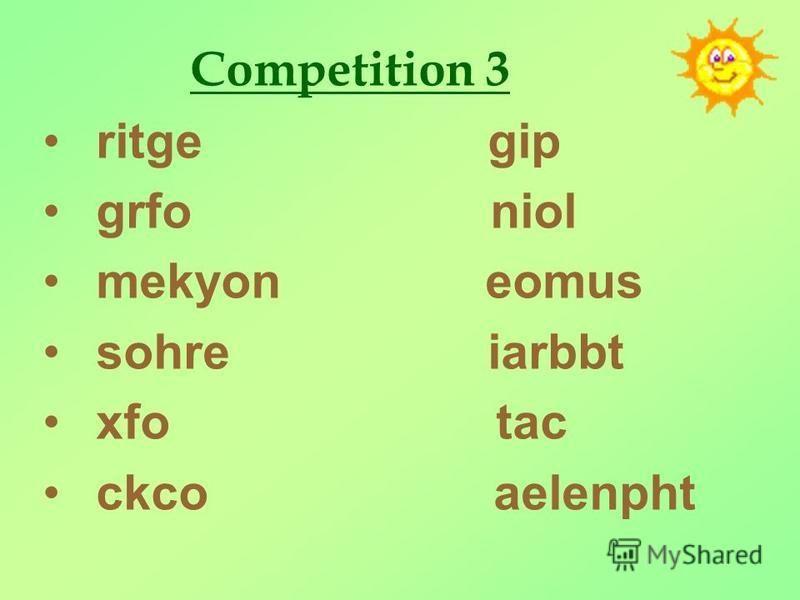 Competition 3 ritge gip grfo niol mekyon eomus sohre iarbbt xfo tac ckco aelenpht