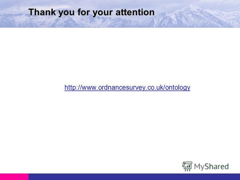 http://www.ordnancesurvey.co.uk/ontology Thank you for your attention
