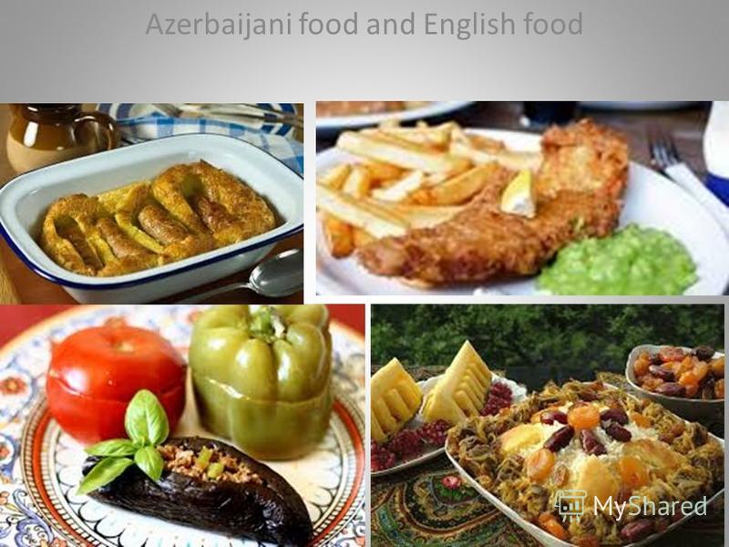 Azerbaijani food and English food