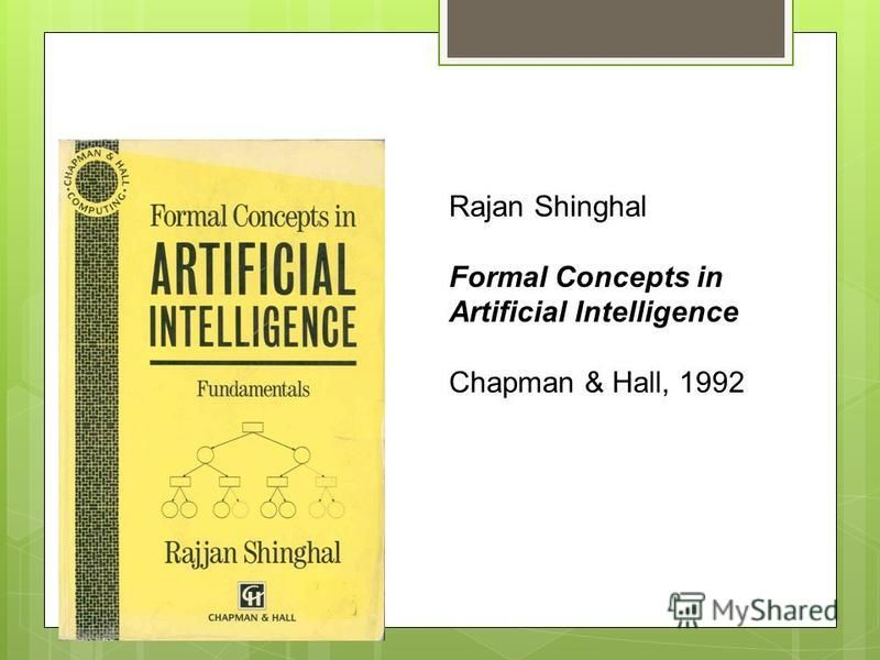 Textbooks Rajan Shinghal Formal Concepts in Artificial Intelligence Chapman & Hall, 1992