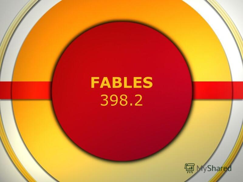 FABLES 398.2