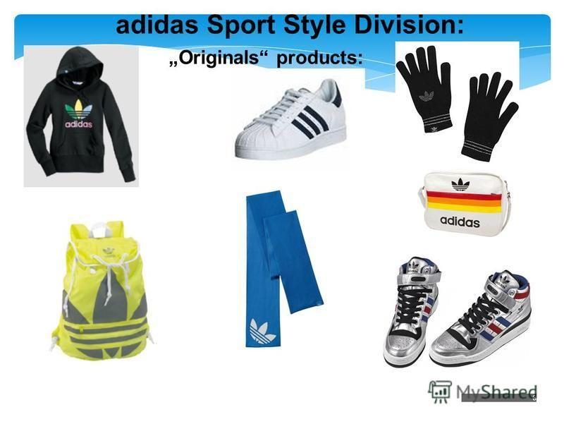 8 Originals products: adidas Sport Style Division: