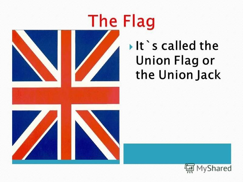 It`s called the Union Flag or the Union Jack