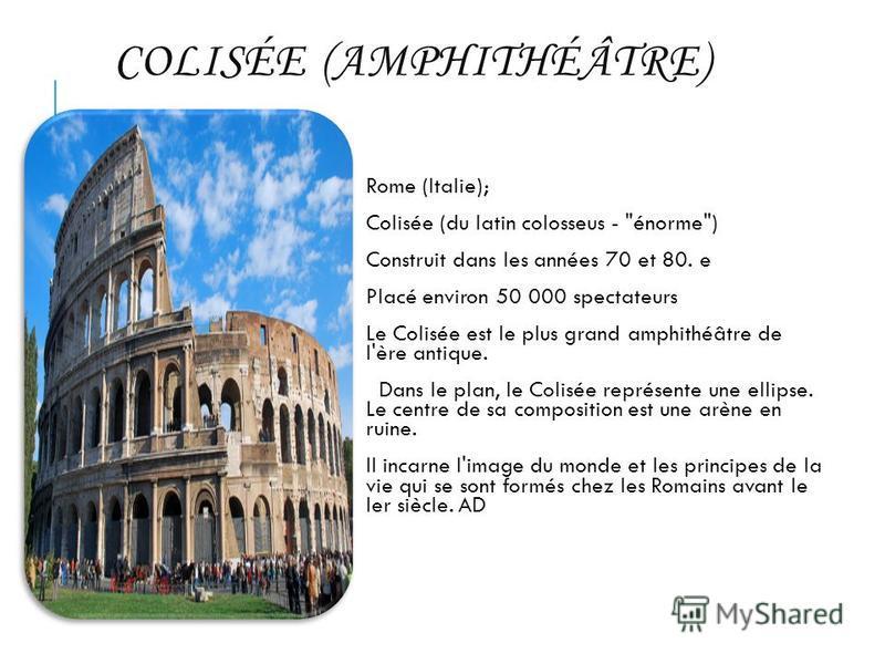 COLISÉE (AMPHITHÉÂTRE) Rome (Italie); Colisée (du latin colosseus -