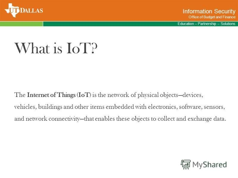 What is IoT? The Internet of Things (IoT) is the network of physical objectsdevices, vehicles, buildings and other items embedded with electronics, software, sensors, and network connectivitythat enables these objects to collect and exchange data. Ed