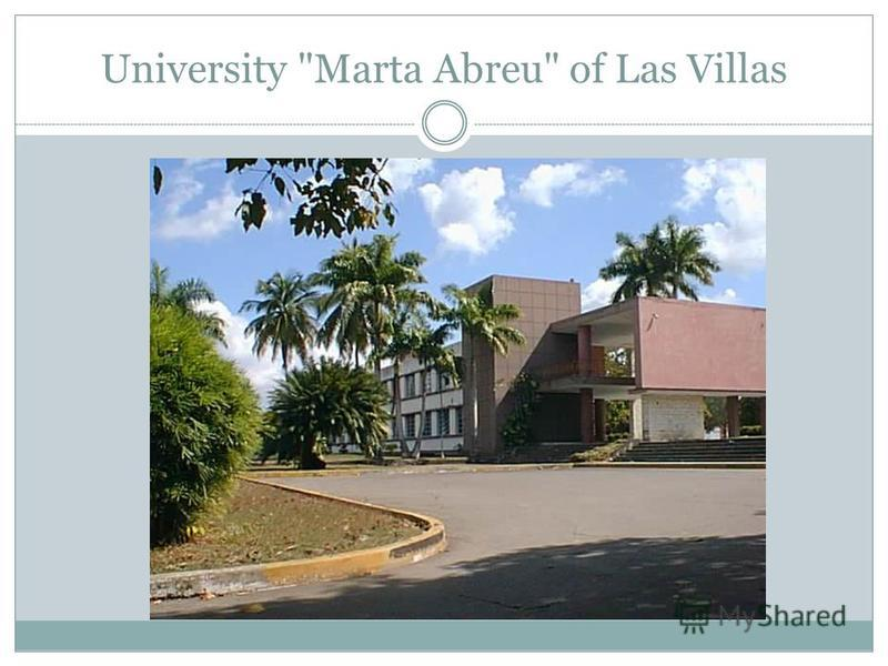 University Marta Abreu of Las Villas