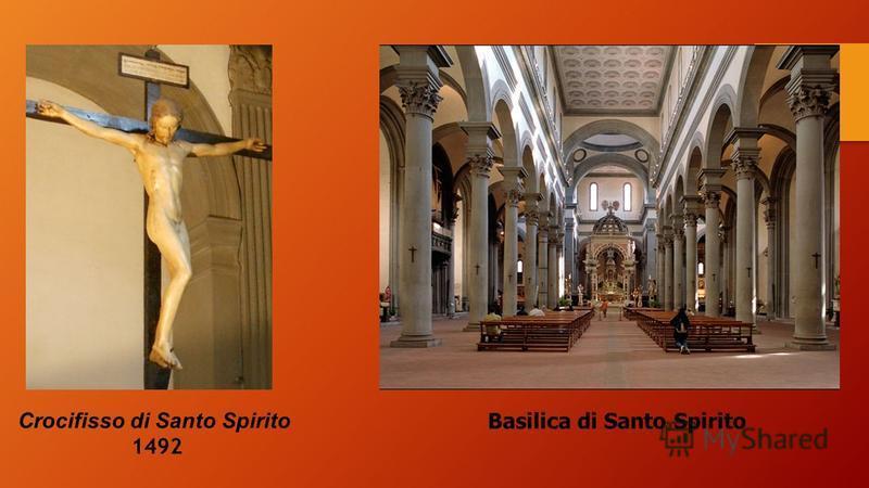 Basilica di Santo Spirito Crocifisso di Santo Spirito 1492