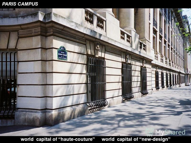 PARIS CAMPUS world capital of haute-couture world capital of new-design