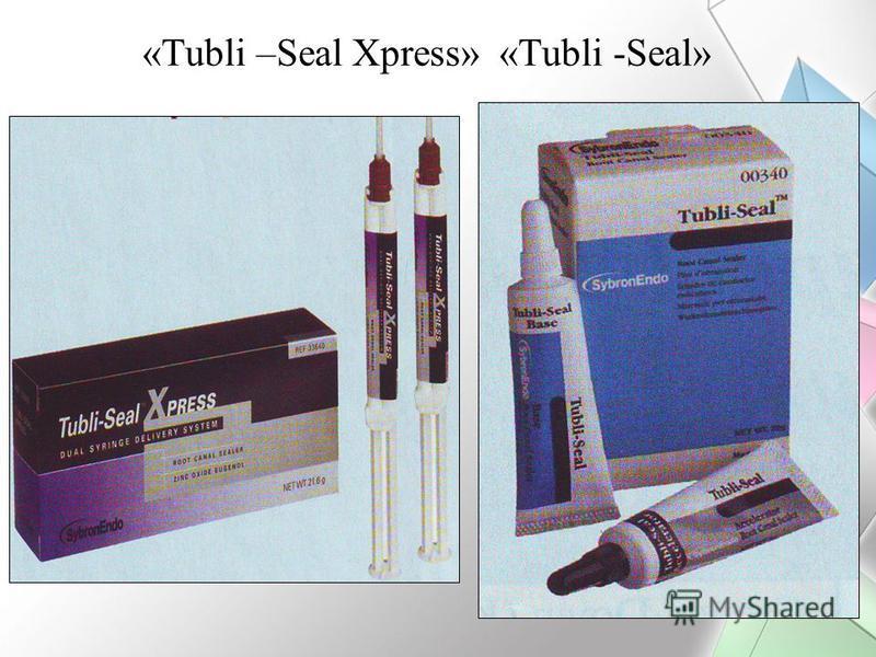 «Tubli –Seal Xpress» «Tubli -Seal»