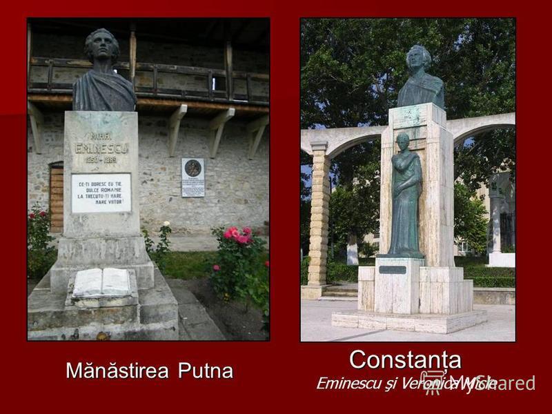 Botoşani Busturi şi statui ale luceafărului poeziei româneşti Iaşi, în curtea bisericii Trei ierarhi