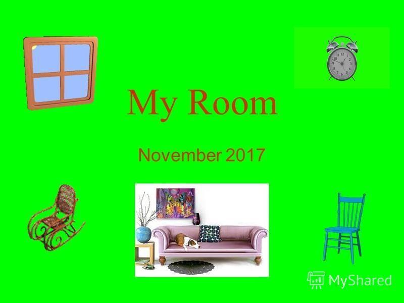 My Room November 2017