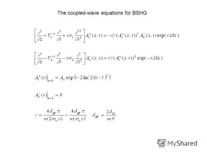 The coupled-wave equations for BSHG
