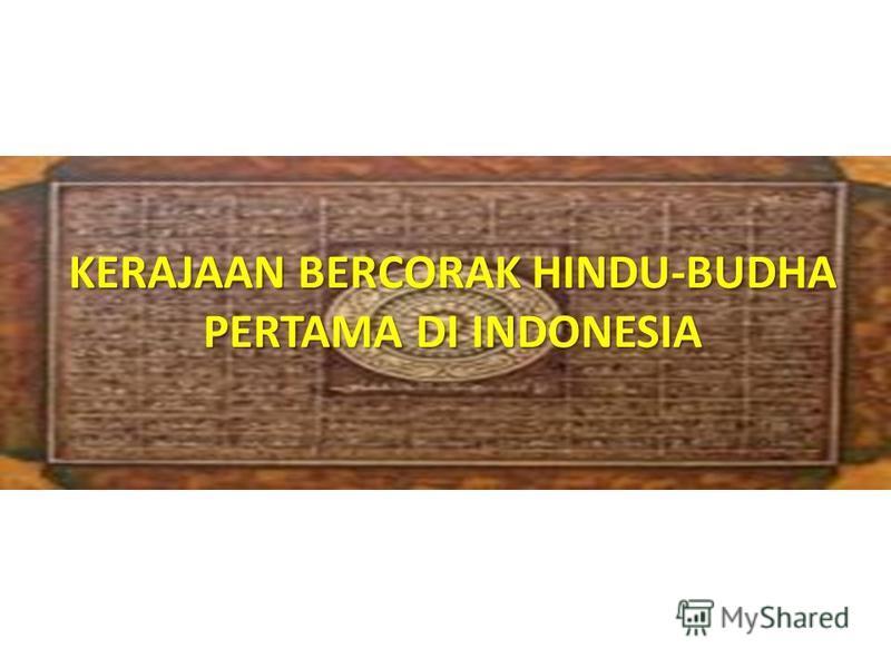KERAJAAN-KERAJAAN HINDU- BUDHA DI INDONESIA
