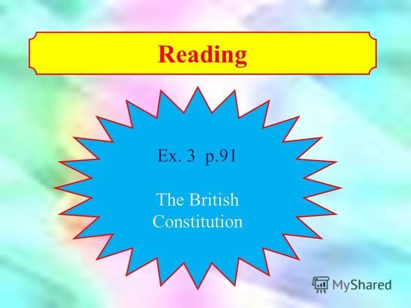 Reading Ex. 3 p.91 The British Constitution