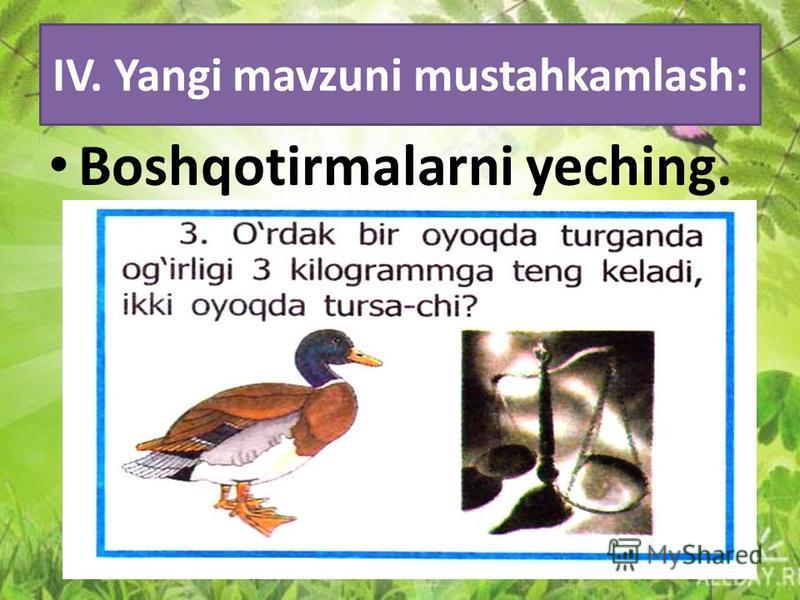 IV. Yangi mavzuni mustahkamlash: Boshqotirmalarni yeching.