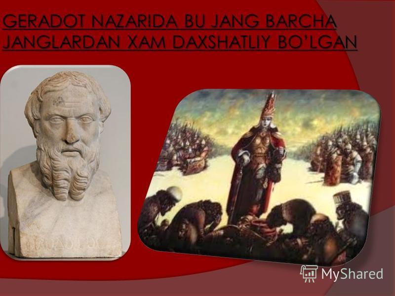 GERADOT NAZARIDA BU JANG BARCHA JANGLARDAN XAM DAXSHATLIY BOLGAN