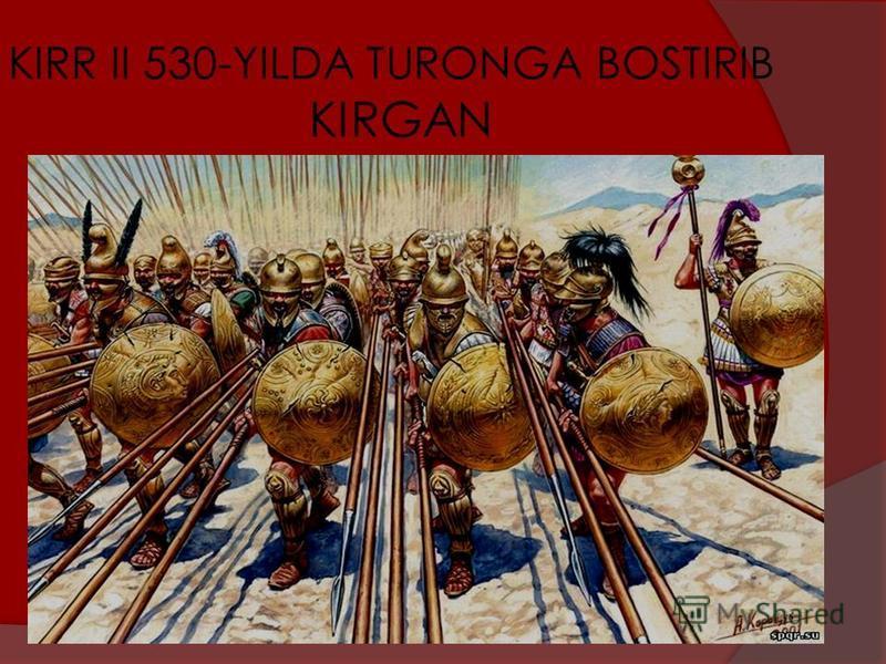 KIRR II 530-YILDA TURONGA BOSTIRIB KIRGAN