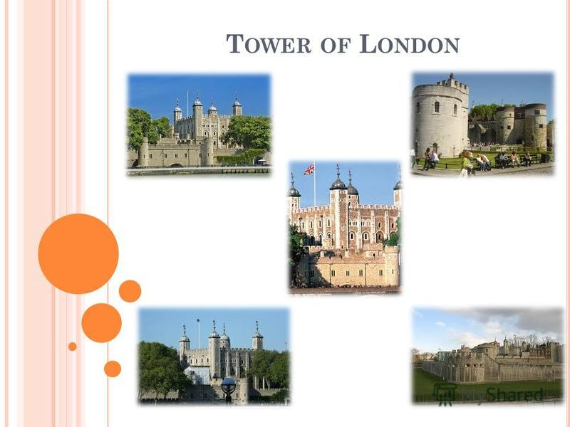 T OWER OF L ONDON