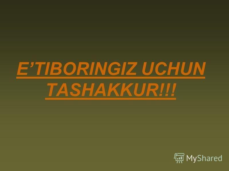 ETIBORINGIZ UCHUN TASHAKKUR!!!