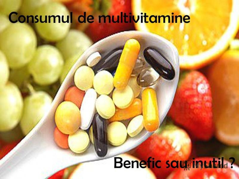 Consumul de multivitamine Benefic sau inutil ?