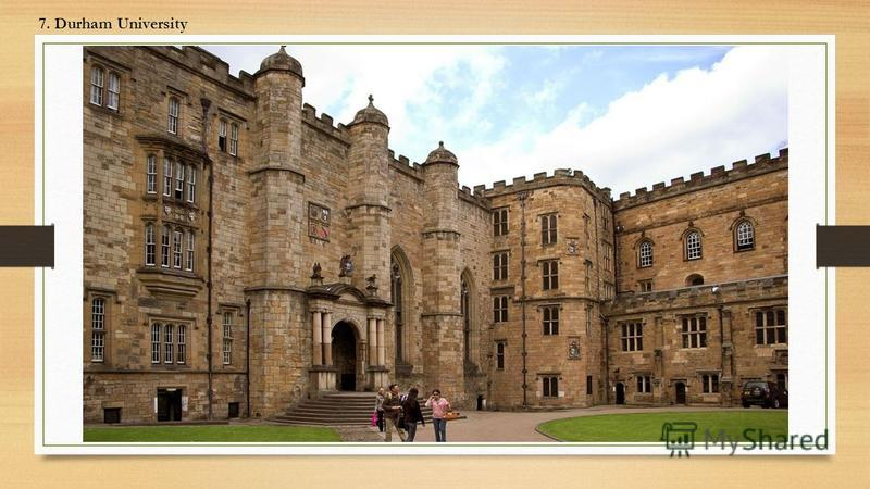 7. Durham University