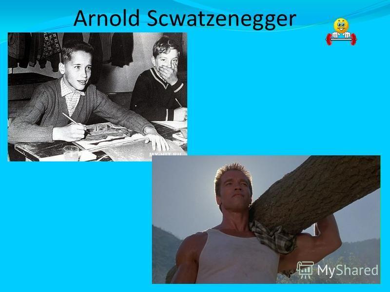 Arnold Scwatzenegger