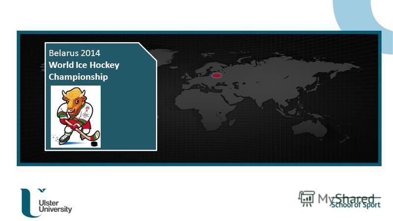 Belarus 2014 World Ice Hockey Championship