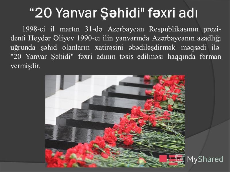 20 Yanvar Ş ə hidi