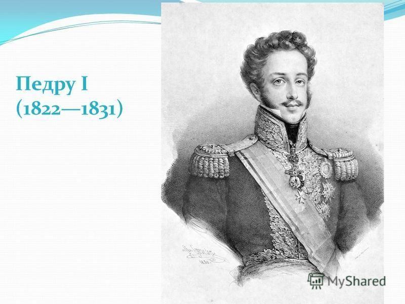 Педру I (18221831)
