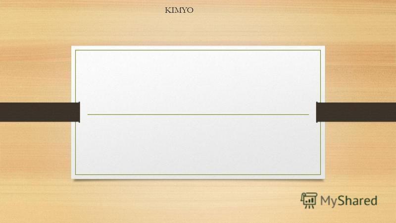 KIMYO